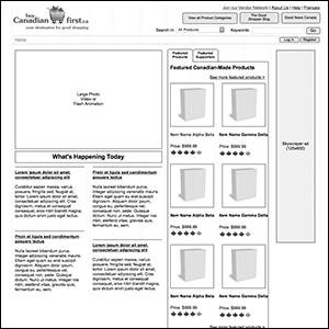 A catalogue site promoting only products that are made in Canada. I provided the page layouts, navigation, and organization of information for this site (the wireframe at left); the graphical layout was done by an associate.